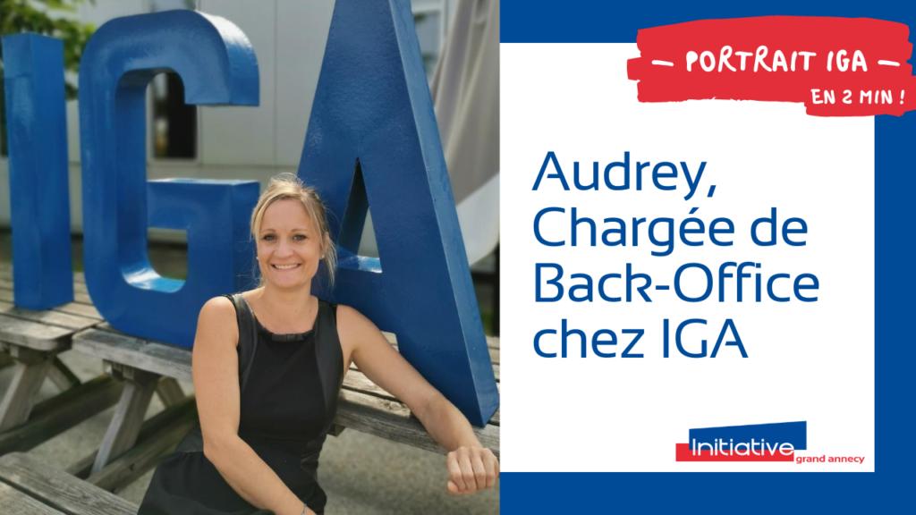 Audrey, Chargée de Back-Office chez IGA